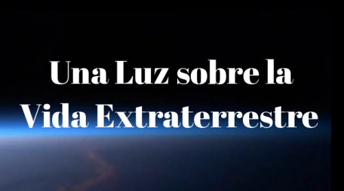 Una Luz sobre la Vida Extraterrestre